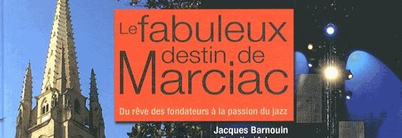 le fabuleux destin de marciac